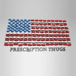 Prescription Thugs